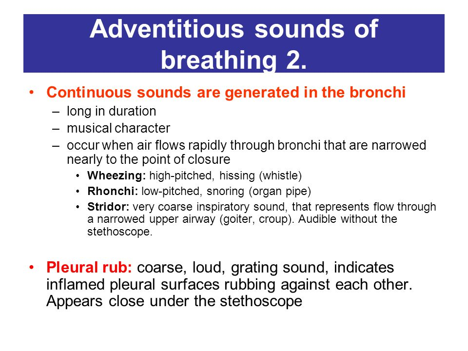 Adventitious sounds of breathing 2.