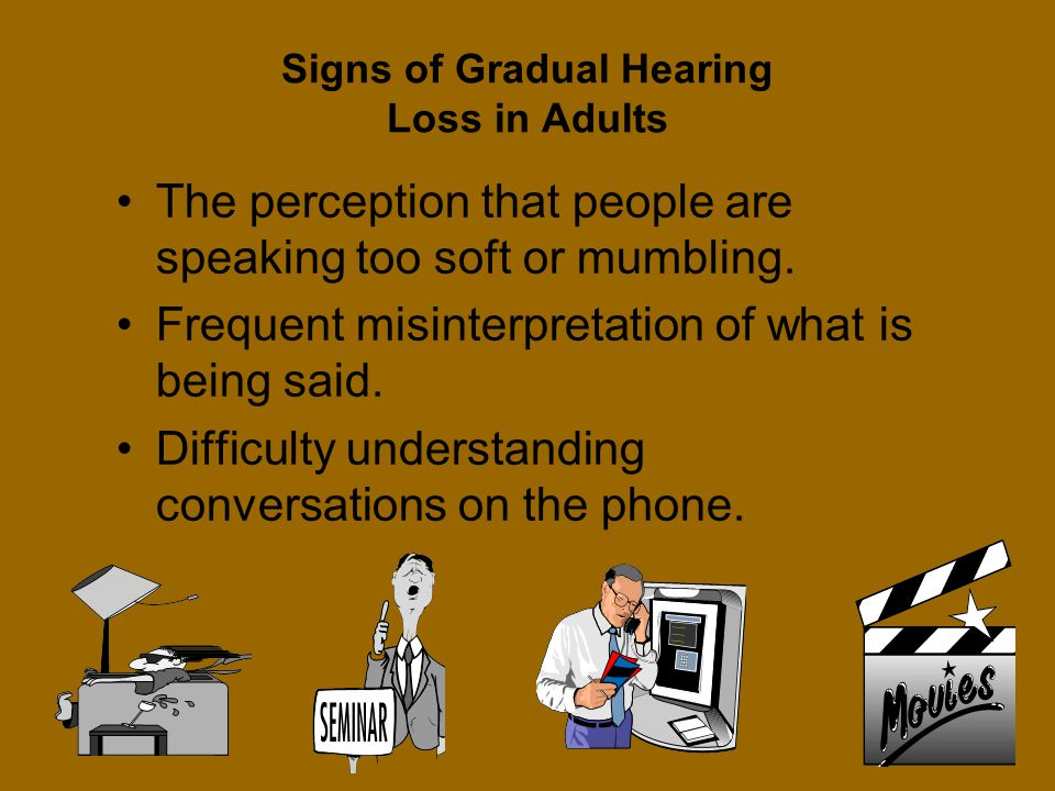 Signs of Gradual Hearing Loss in Adults