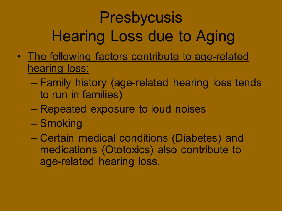 Presbycusis Hearing Loss due to Aging
