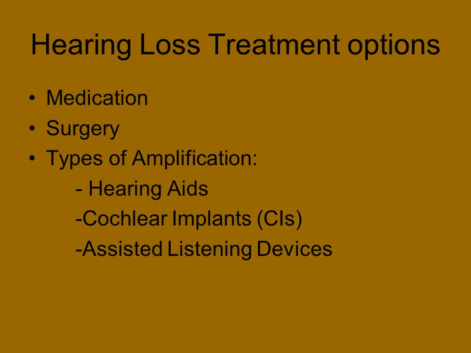 Hearing Loss Treatment options