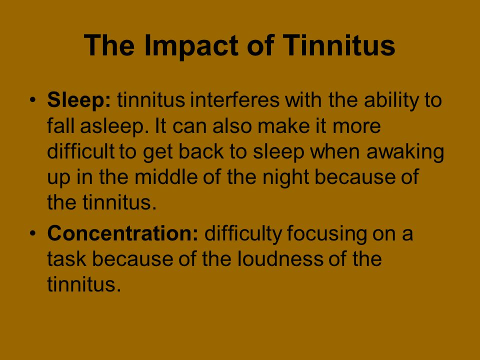 The Impact of Tinnitus