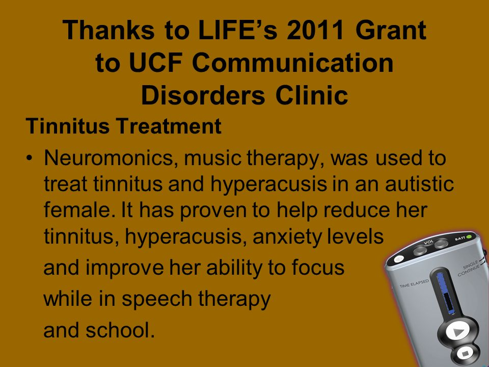 Thanks to LIFE's 2011 Grant to UCF Communication Disorders Clinic