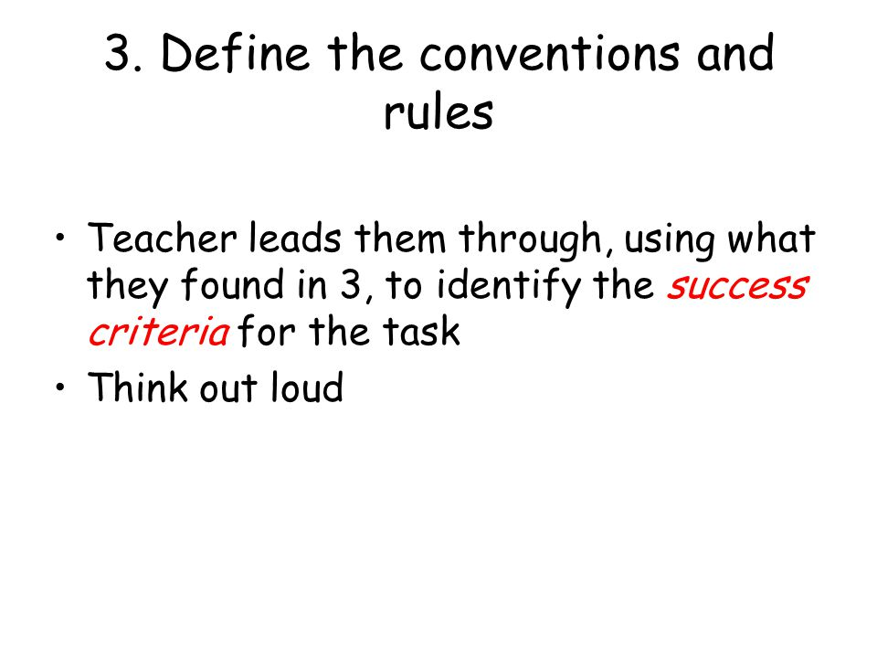 3. Define the conventions and rules