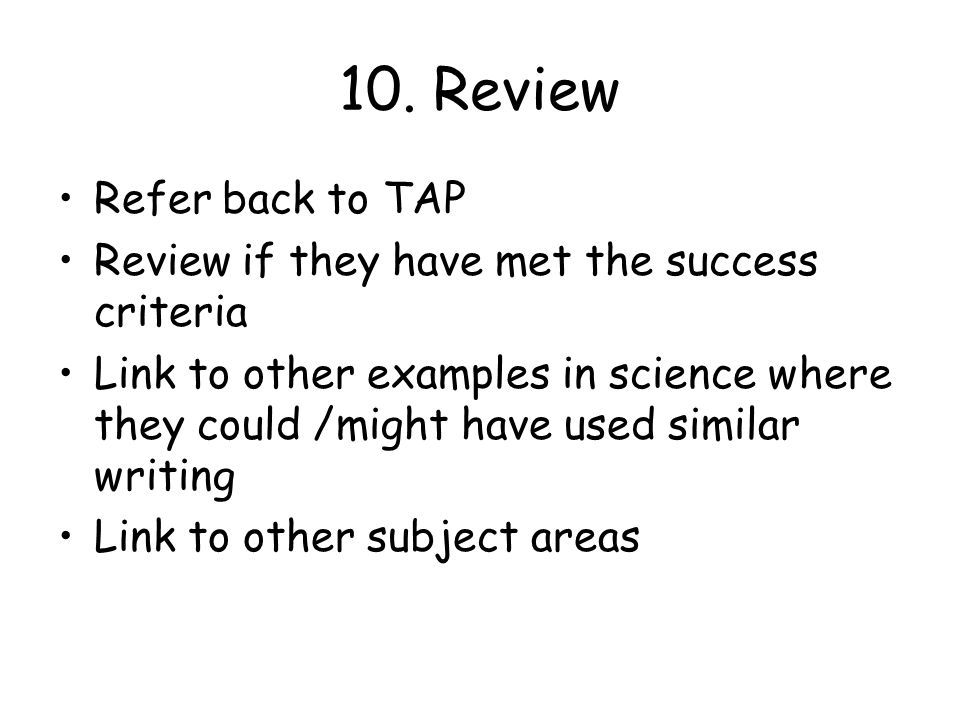 10. Review Refer back to TAP