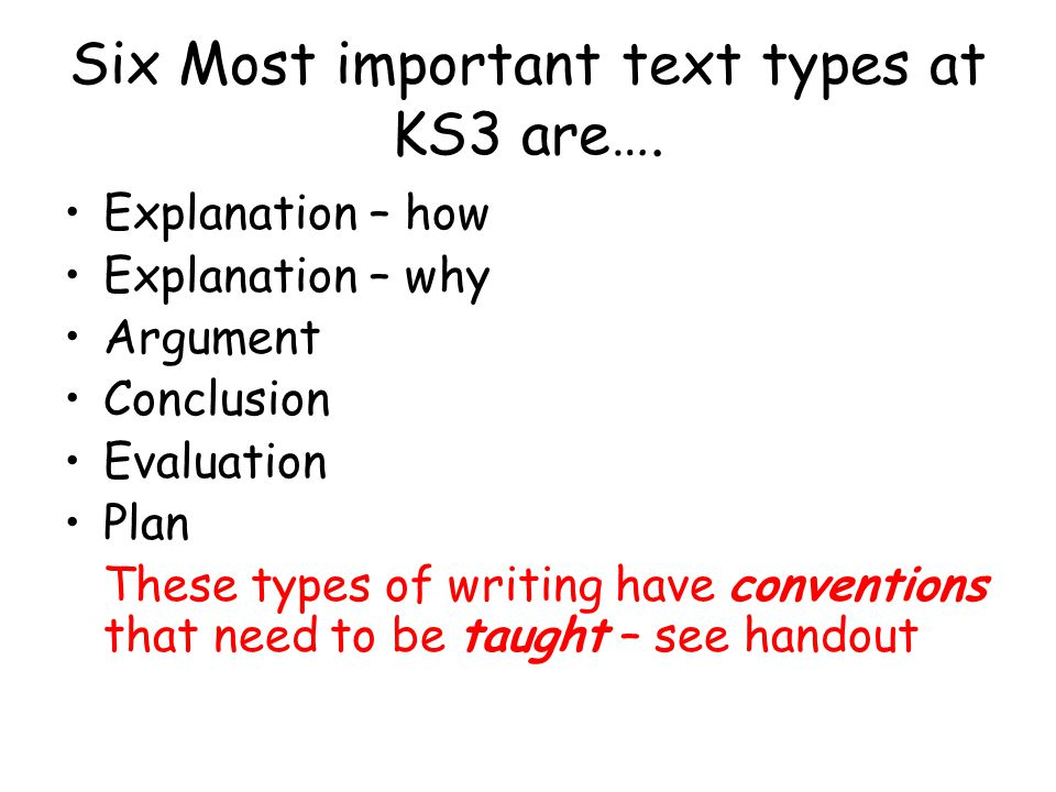 Six Most important text types at KS3 are….