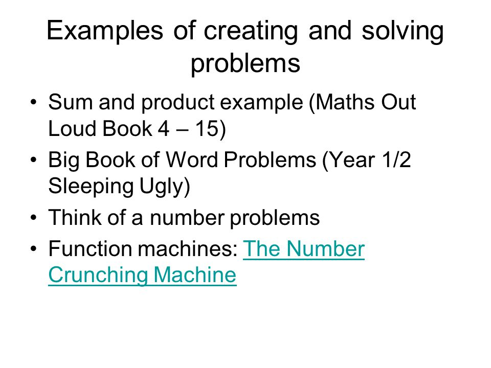 Examples of creating and solving problems