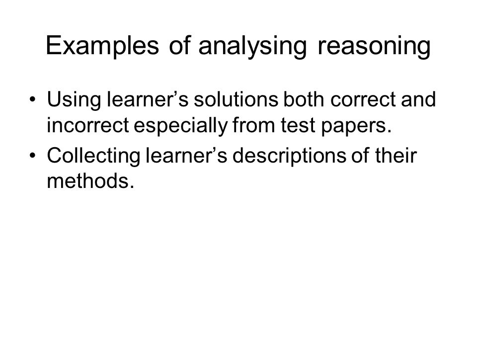 Examples of analysing reasoning