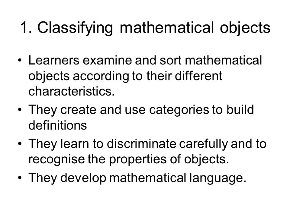 1. Classifying mathematical objects