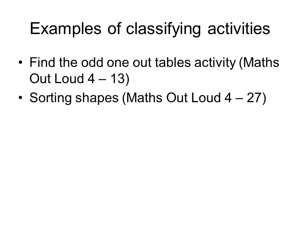 Examples of classifying activities