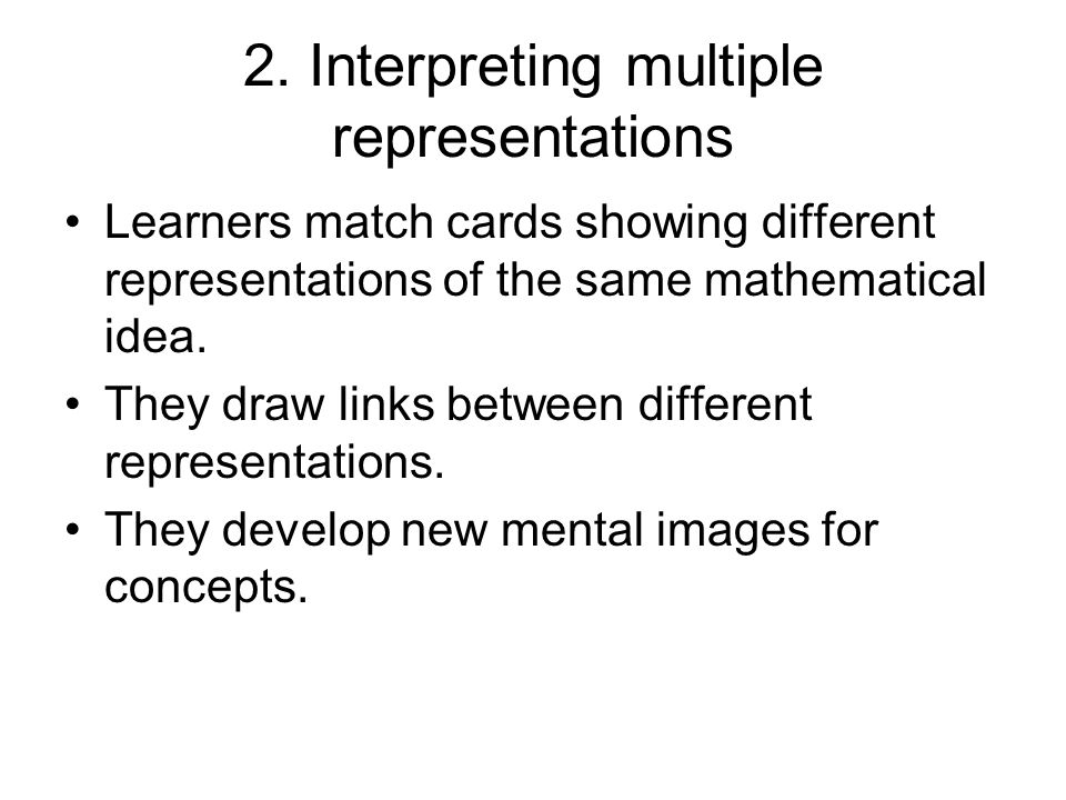 2. Interpreting multiple representations