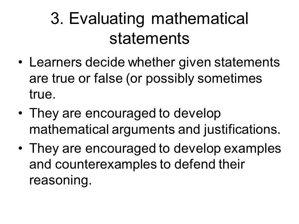 3. Evaluating mathematical statements