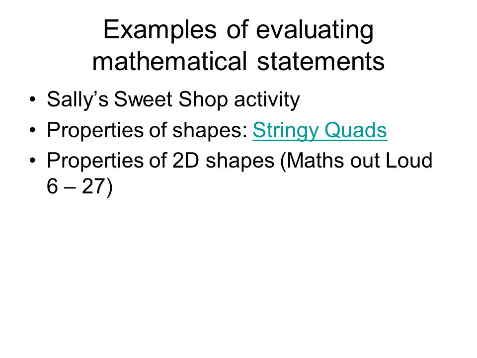 Examples of evaluating mathematical statements