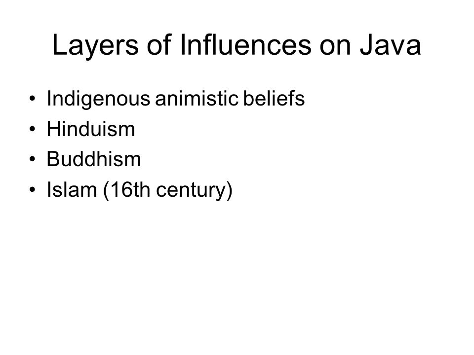 Layers of Influences on Java
