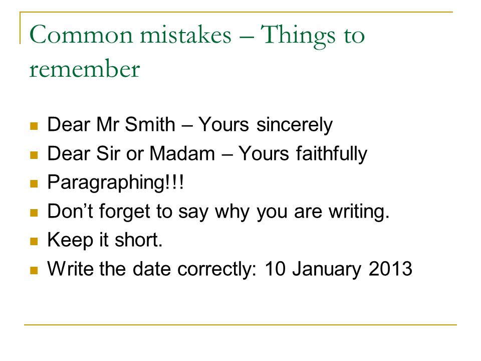 Common mistakes – Things to remember