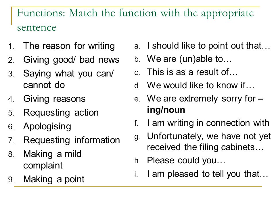 Functions: Match the function with the appropriate sentence