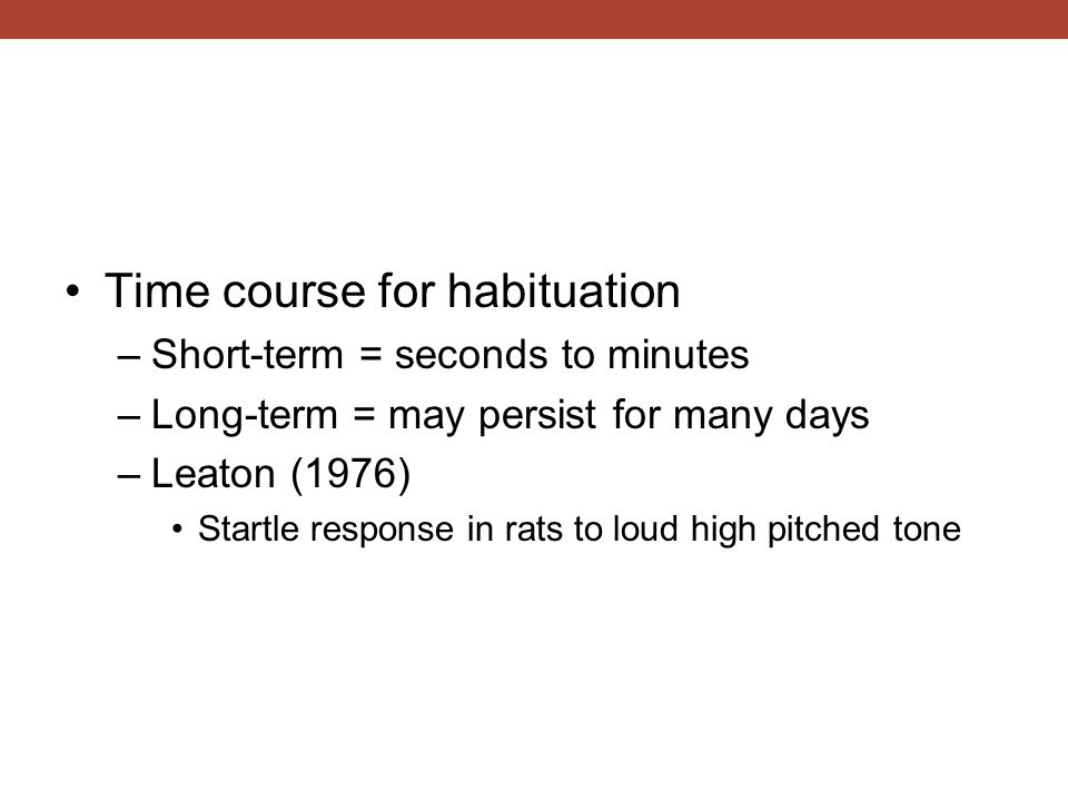 Time course for habituation