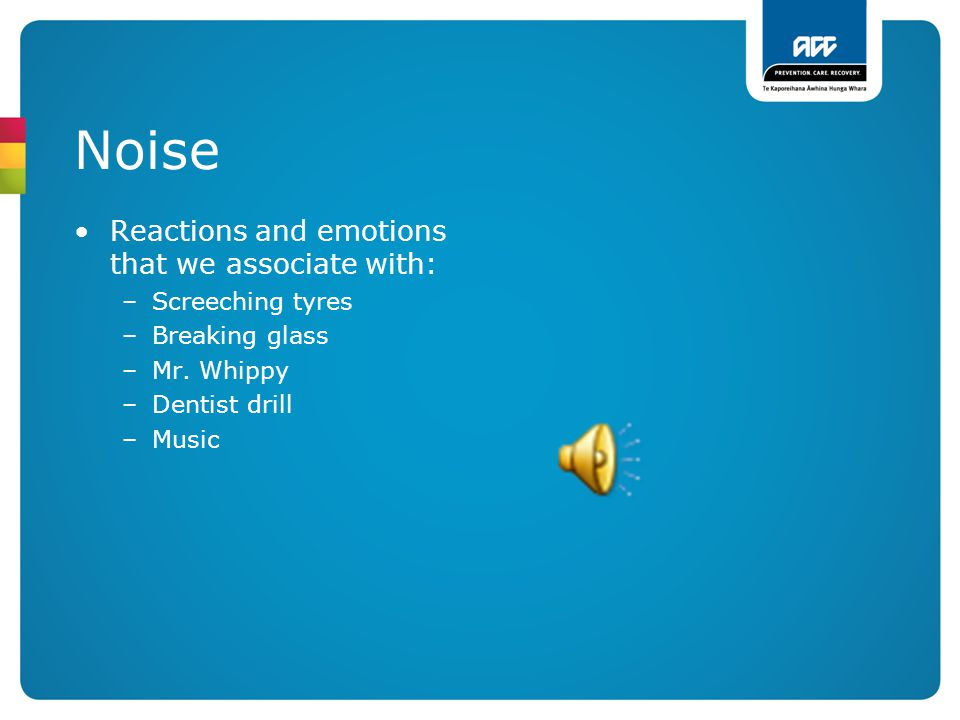 Noise Reactions and emotions that we associate with: Screeching tyres