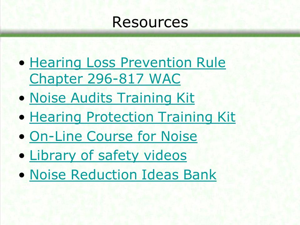 Resources Hearing Loss Prevention Rule Chapter 296-817 WAC