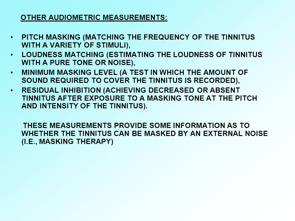 OTHER AUDIOMETRIC MEASUREMENTS: