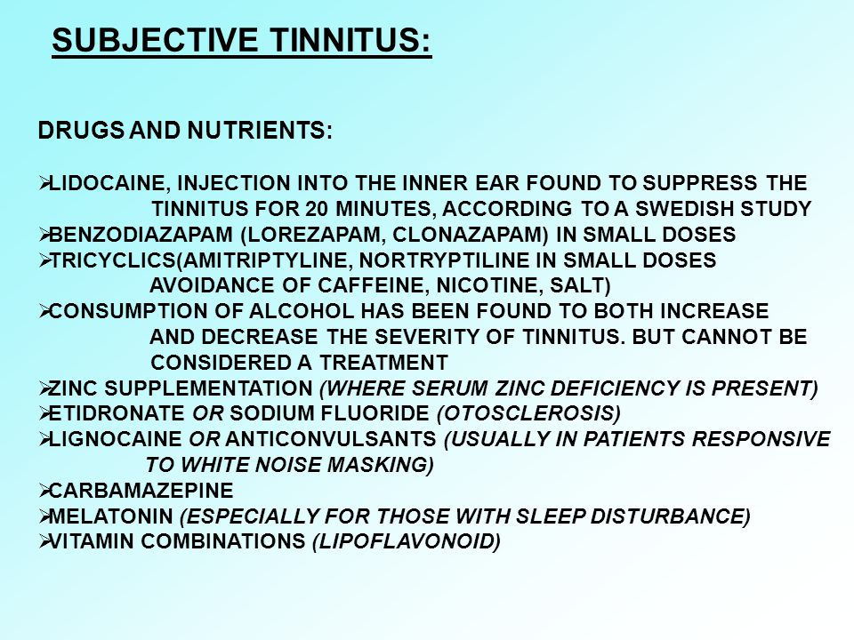 SUBJECTIVE TINNITUS: DRUGS AND NUTRIENTS: