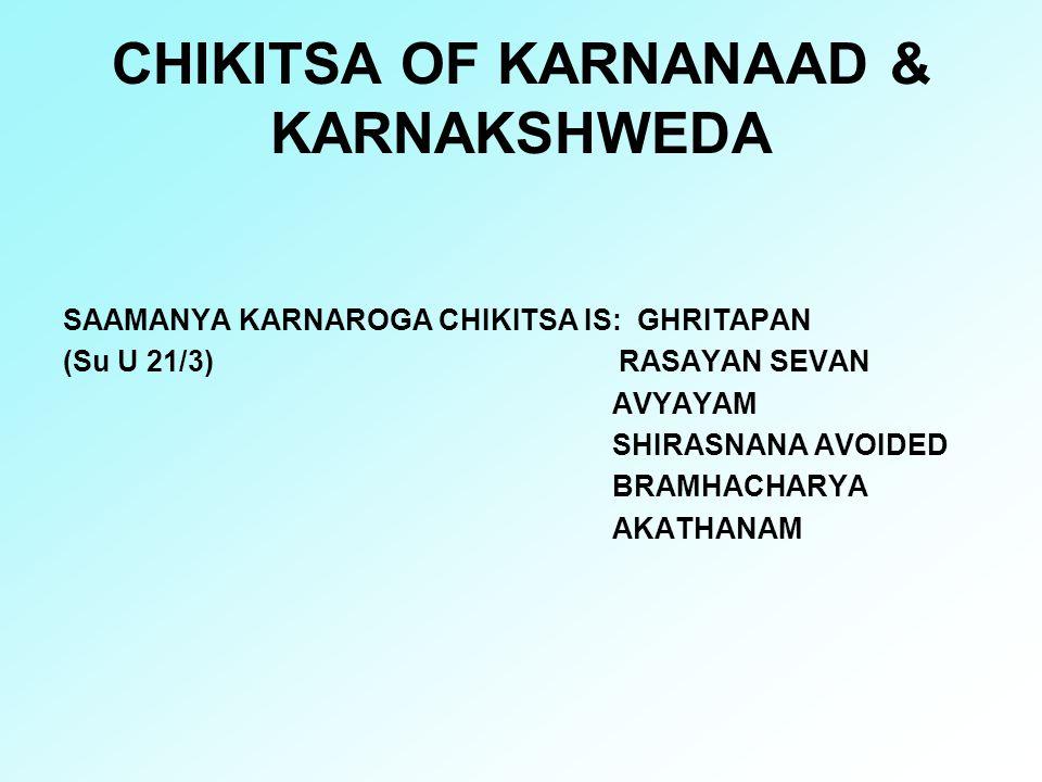 CHIKITSA OF KARNANAAD & KARNAKSHWEDA