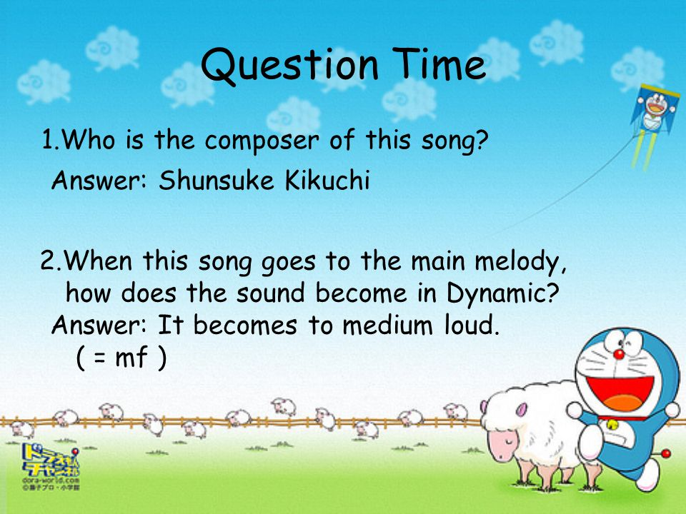 Question Time 1.Who is the composer of this song