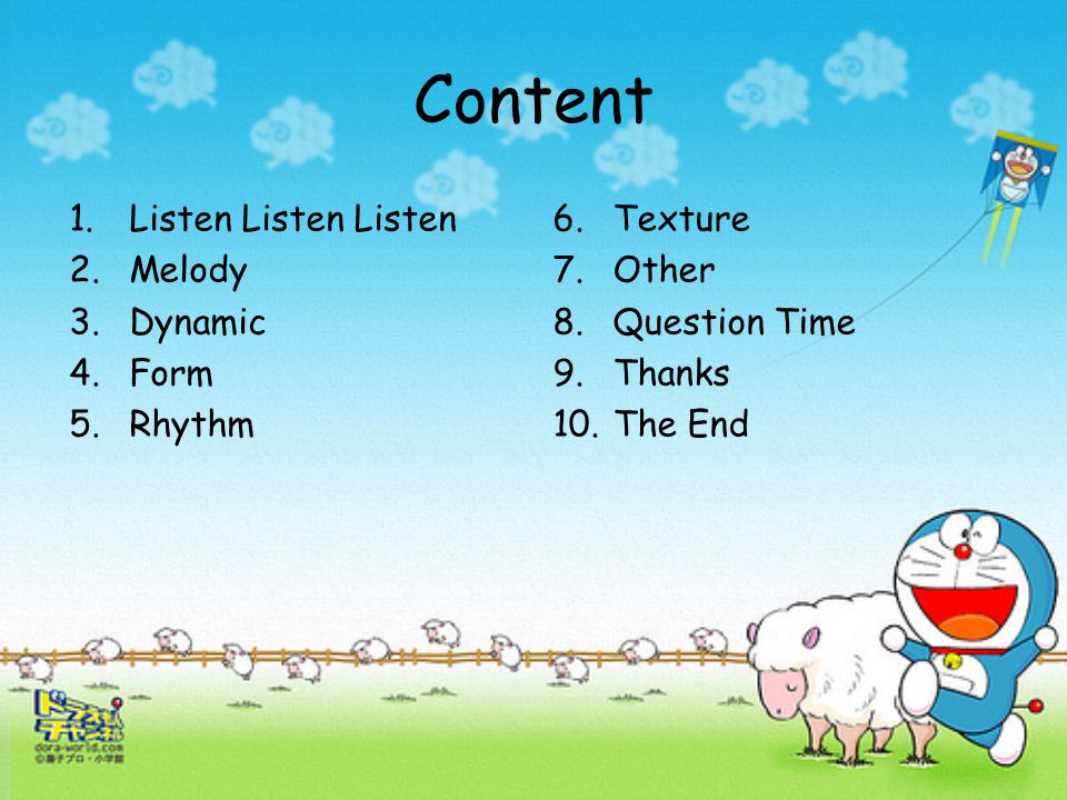 Content Listen Listen Listen Melody Dynamic Form Rhythm 6. Texture