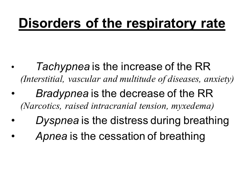 Disorders of the respiratory rate