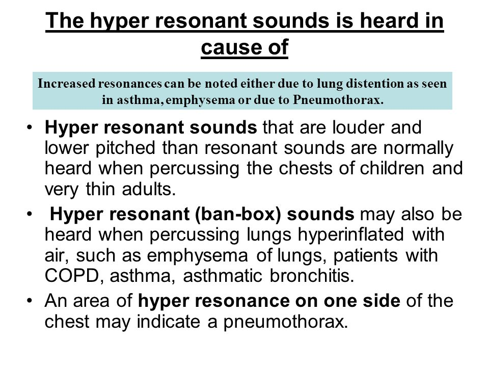 The hyper resonant sounds is heard in cause of