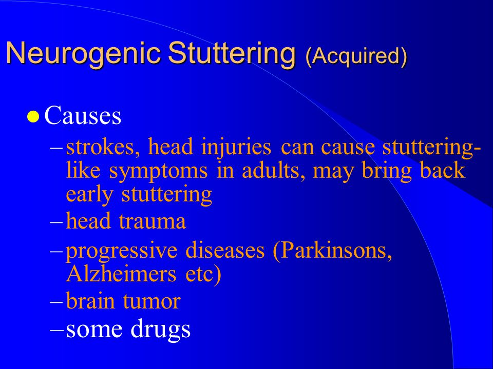 Neurogenic Stuttering (Acquired)