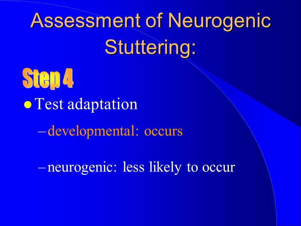 Assessment of Neurogenic Stuttering: