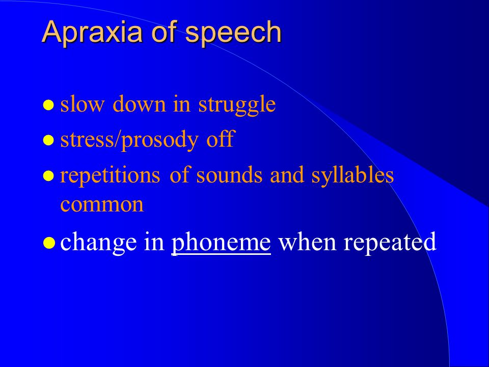 Apraxia of speech change in phoneme when repeated