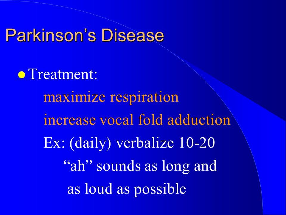 Parkinson's Disease Treatment: maximize respiration