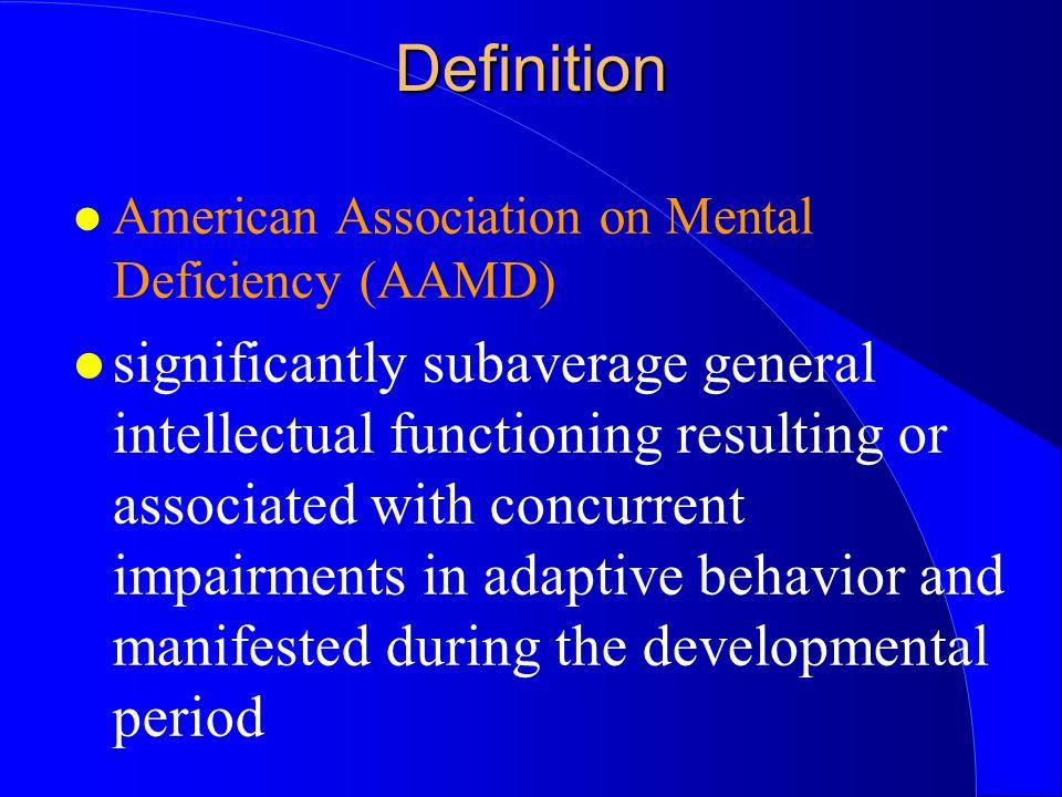 Definition American Association on Mental Deficiency (AAMD)