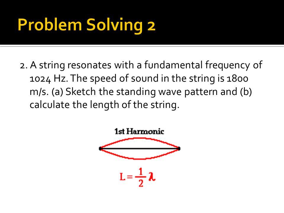 Problem Solving 2
