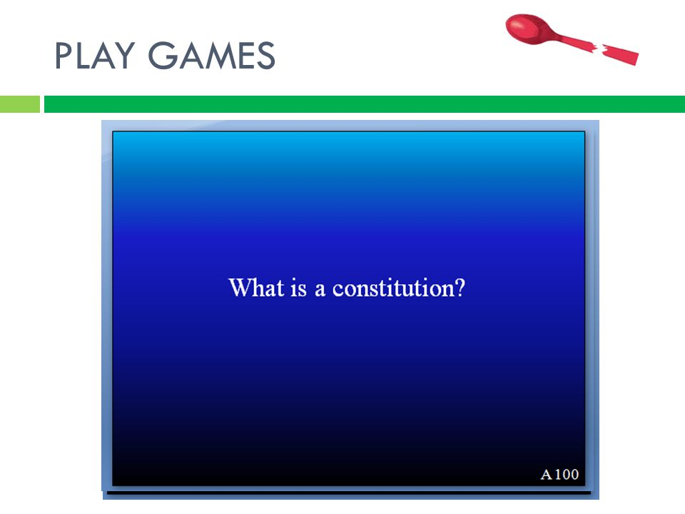 PLAY GAMES A contract between the people and the government that sets out the limits of political authority.