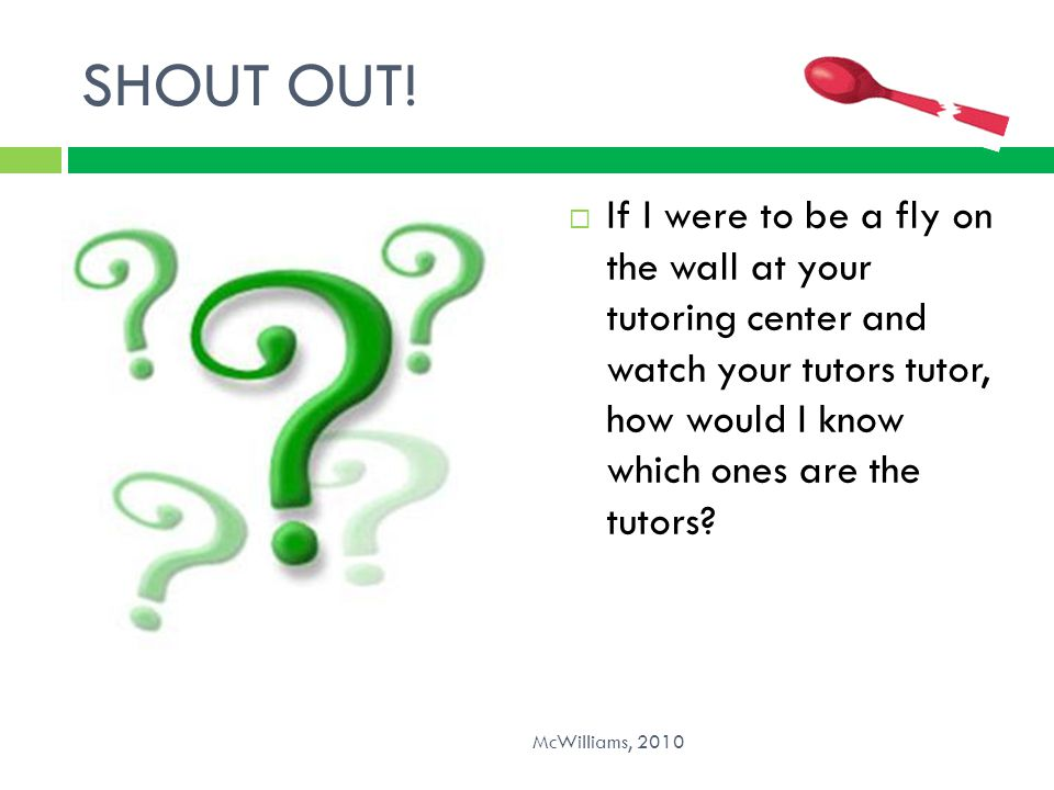 SHOUT OUT! Who are you Give me a shout out and name your university and learning center!