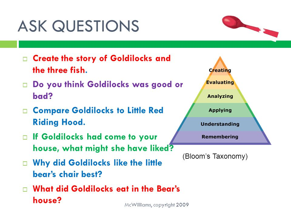 ASK QUESTIONS Create the story of Goldilocks and the three fish.