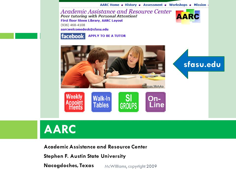 AARC sfasu.edu Academic Assistance and Resource Center
