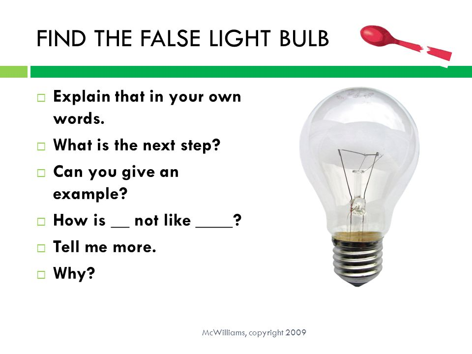 FIND THE FALSE LIGHT BULB