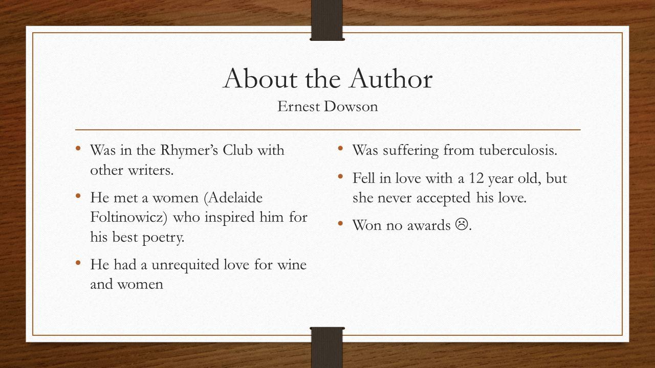 About the Author Ernest Dowson