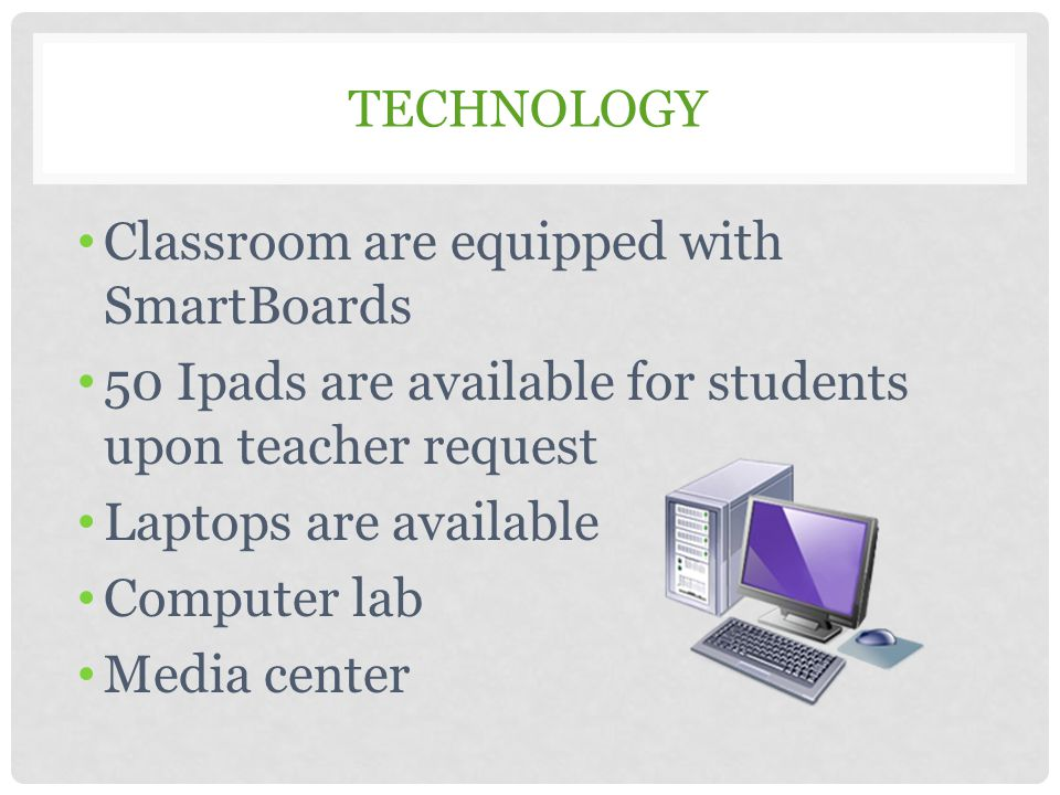 Classroom are equipped with SmartBoards
