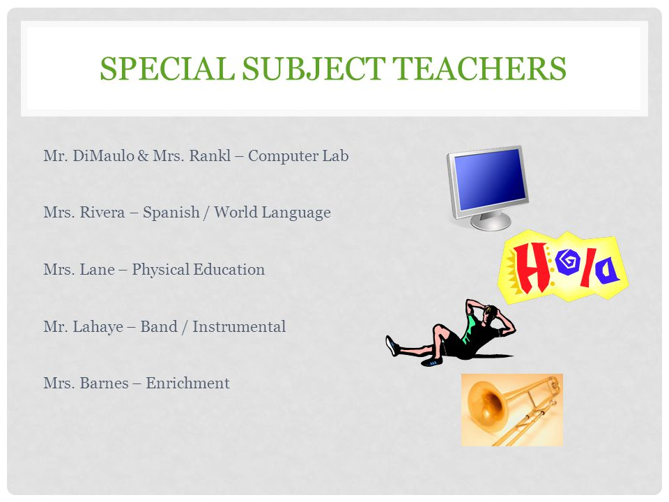 Special Subject Teachers