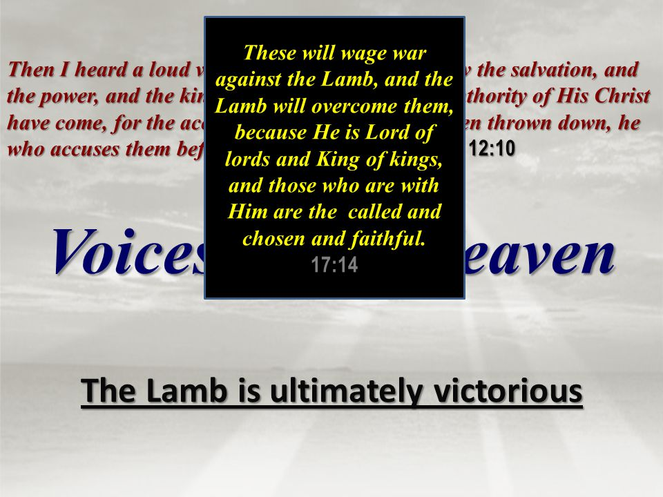 The Lamb is ultimately victorious