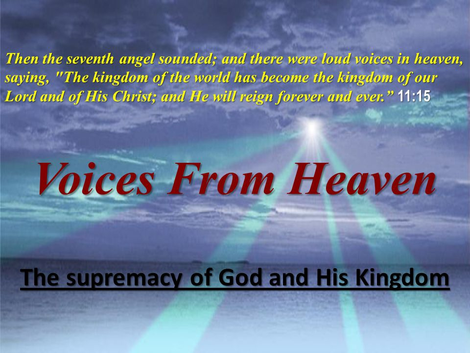 The supremacy of God and His Kingdom