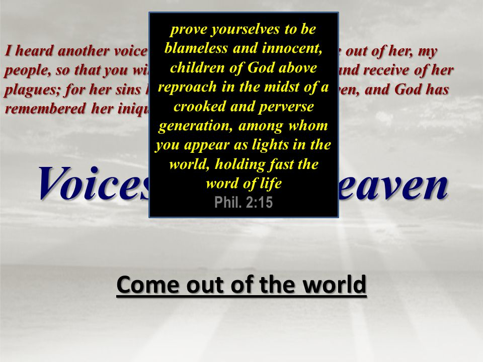Voices From Heaven Come out of the world