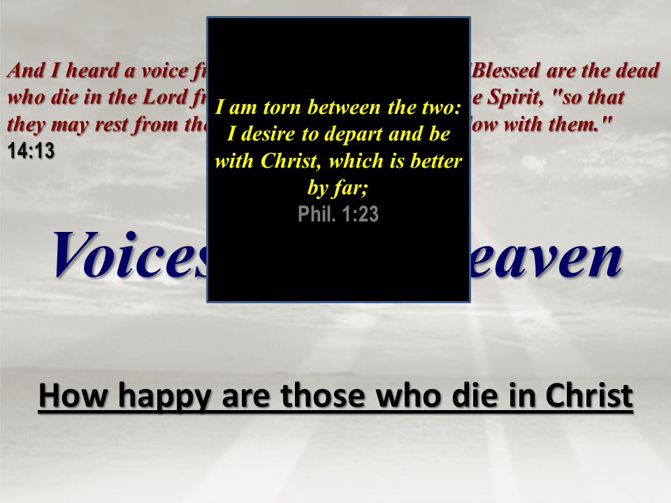 How happy are those who die in Christ