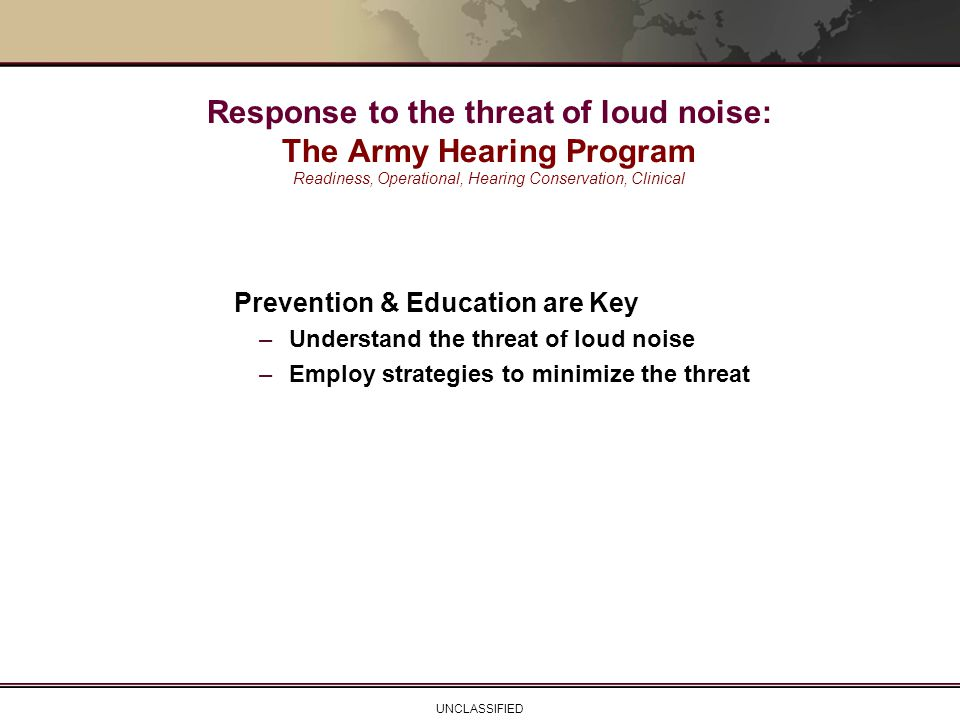 Response to the threat of loud noise: The Army Hearing Program Readiness, Operational, Hearing Conservation, Clinical