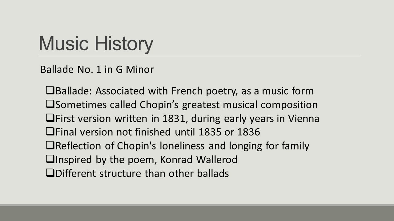Music History Ballade No. 1 in G Minor