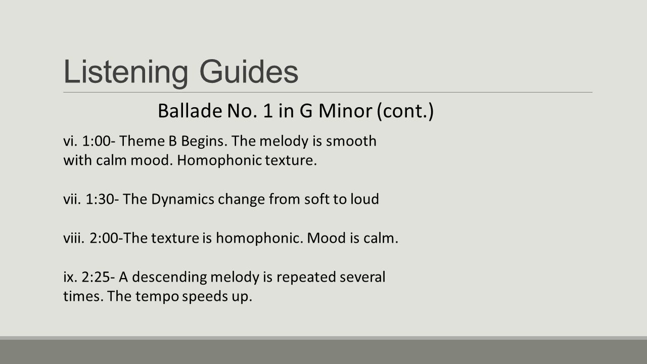 Listening Guides Ballade No. 1 in G Minor (cont.)
